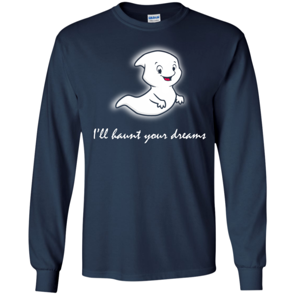 I'll Haunt Your Dreams T-Shirt