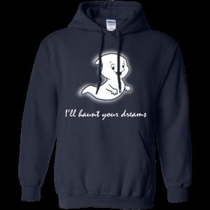 I'll Haunt Your Dreams T-Shirt