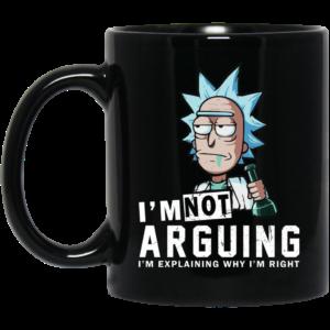 Rick And Morty – I Am Not Arguing I'm Explaining Why I'm Right Mugs