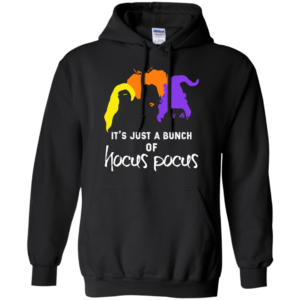It's just a bunch of hocus pocus shirt, hoodie