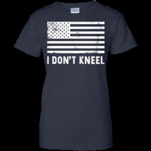 I don't kneel shirt, hoodie, tank