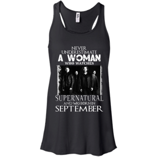 Never Underestimate A Woman Who Watches Supernatural And Was Born In September T-shirt