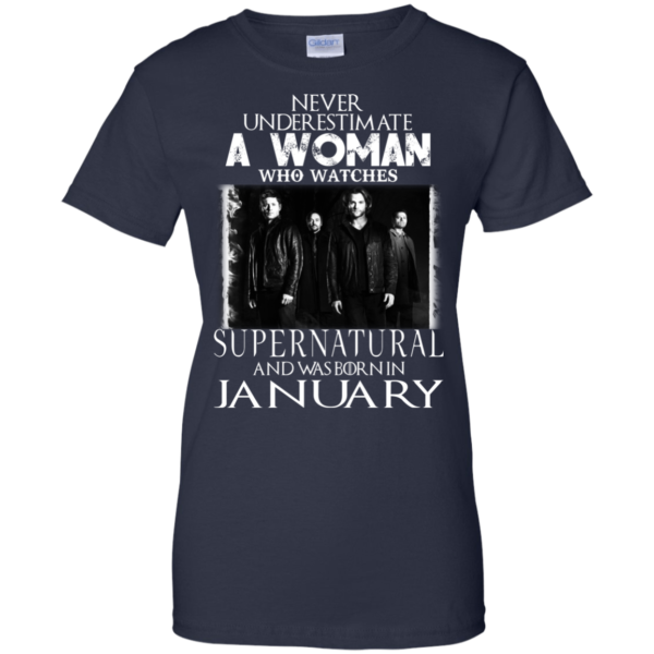 Never Underestimate A Woman Who Watches Supernatural And Was Born In January T-shirt