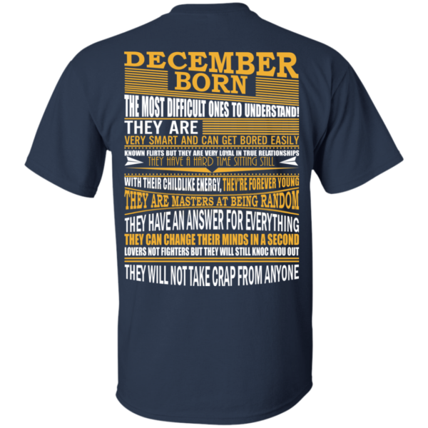 December Born – The Most Difficult Ones To Understand Shirt – Back Design