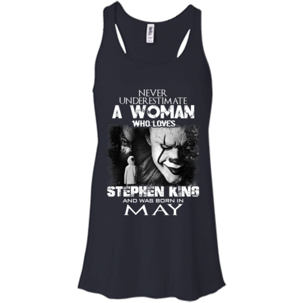Never Underestimate A Woman Who Loves Stephen King And Was Born In May T-Shirt