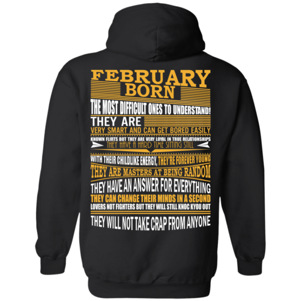 February Born – The Most Difficult Ones To Understand Shirt – Back Design