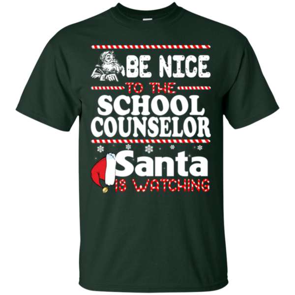 Be Nice To The School Counselor Santa Is Watching Shirt, Sweatshirt