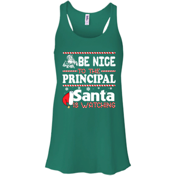 Be Nice To The Principal Santa Is Watching Shirt, Sweatshirt