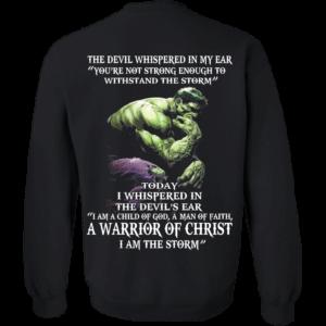 Hulk – Devil Whispered – I Am A Child Of God, A Man Of Faith T-Shirt