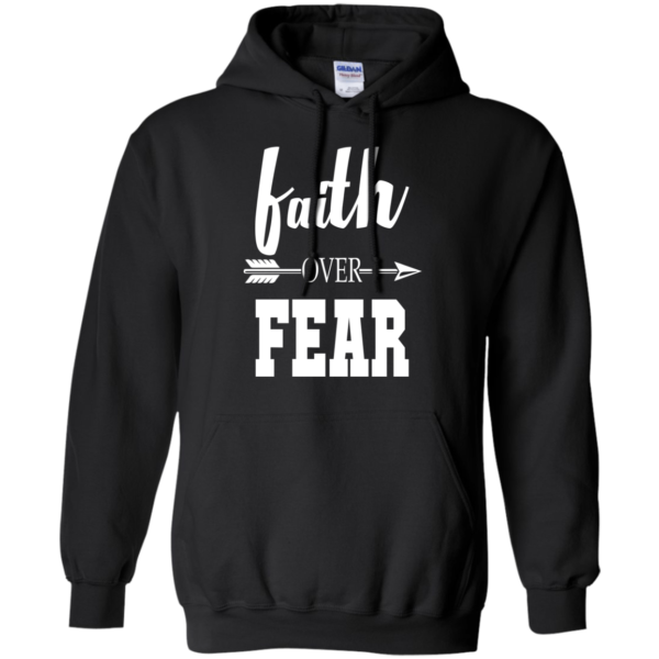 Faith Over Fear Shirt, Hoodie, Tank