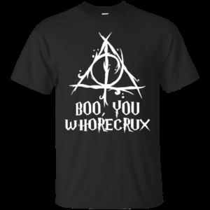 Boo, you whorecrux shirt, hoodie, tank