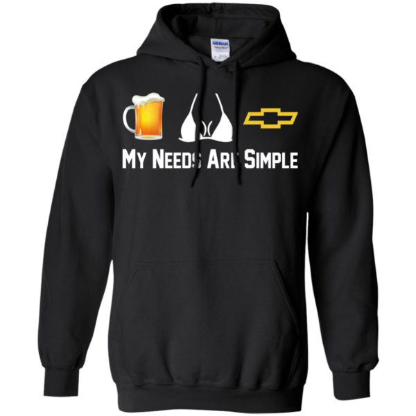 Beer, Boobs, Chevrolet – My Needs Are Simple T-Shirt