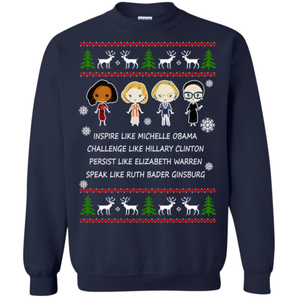 Nasty Women – Michelle – Hillary – Warren – Bader Christmas Sweatshirt