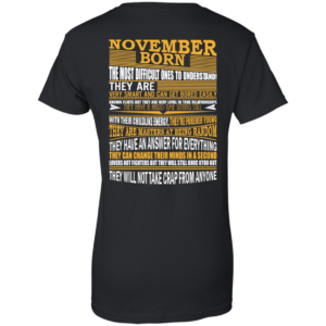 November Born – The Most Difficult Ones To Understand Shirt – Back Design