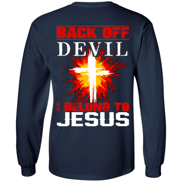 Back Off Devil I Belong To Jesus Shirt – Back Design