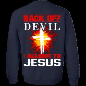 Back Off Devil I Belong To Jesus Shirt – Back Design