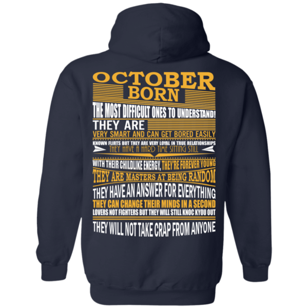 October Born – The Most Difficult Ones To Understand Shirt – Back Design