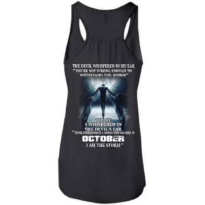Devil Whispered – Never Underestimate A Woman Who Was Born In October T-shirt