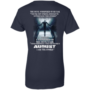Devil Whispered – Never Underestimate A Woman Who Was Born In August T-shirt