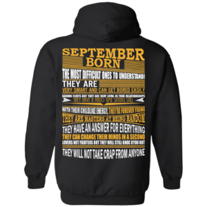 September Born – The Most Difficult Ones To Understand Shirt – Back Design