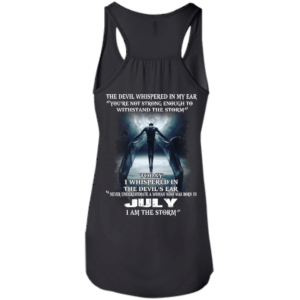 Devil Whispered – Never Underestimate A Woman Who Was Born In July T-shirt