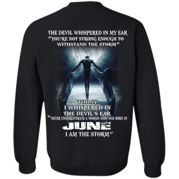 Devil Whispered – Never Underestimate A Woman Who Was Born In June T-shirt
