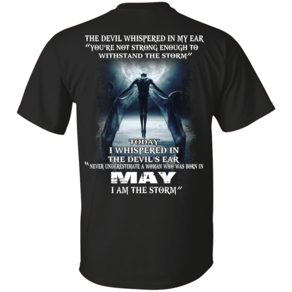 Devil Whispered – Never Underestimate A Woman Who Was Born In May T-shirt