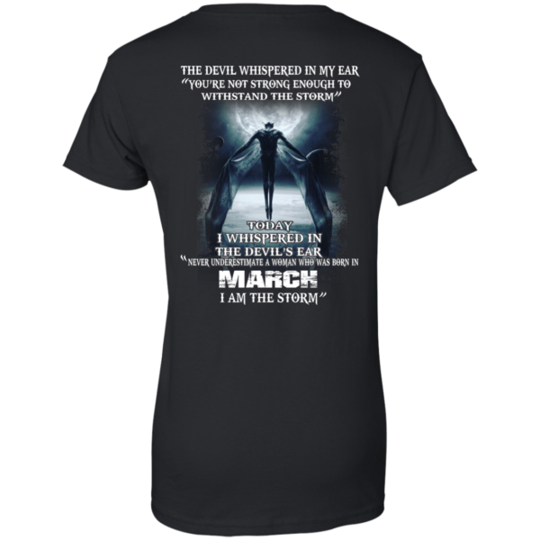 Devil Whispered – Never Underestimate A Woman Who Was Born In March T-shirt