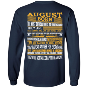 August Born – The Most Difficult Ones To Understand Shirt – Back Design