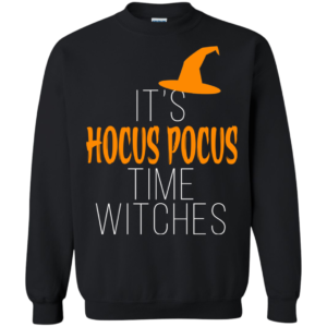 It's hocus pocus time witches shirt, hoodie, tank