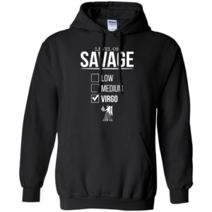 Level Of Savage Virgo Shirt, Hoodie, Tank
