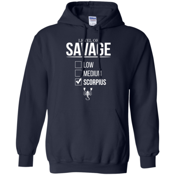 Level Of Savage Scorpius Shirt, Hoodie, Tank