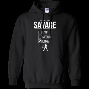 Level Of Savage Libra Shirt, Hoodie, Tank