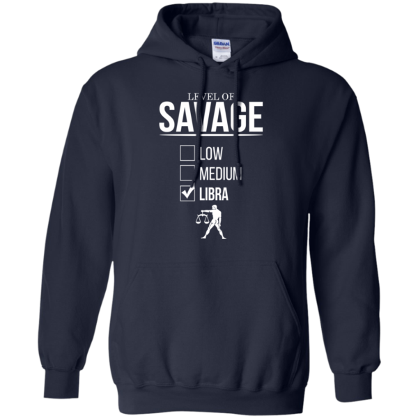 Level Of Savage Libra Shirt, Hoodie, Tank