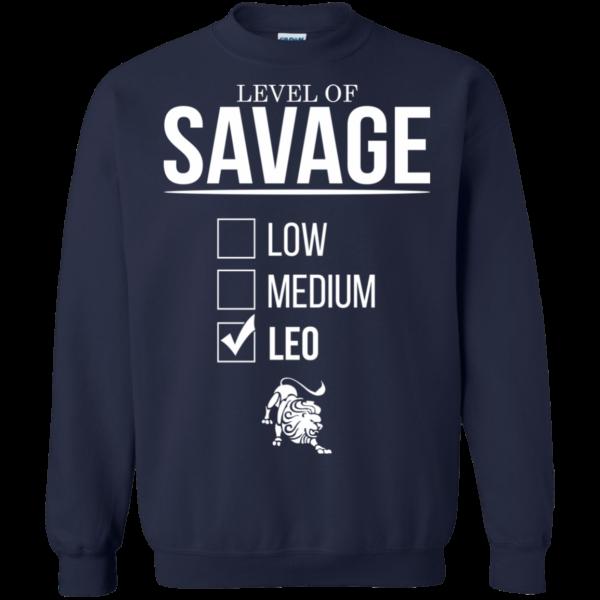Level Of Savage Leo Shirt, Hoodie, Tank