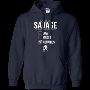 Level Of Savage Aquarius Shirt, Hoodie, Tank