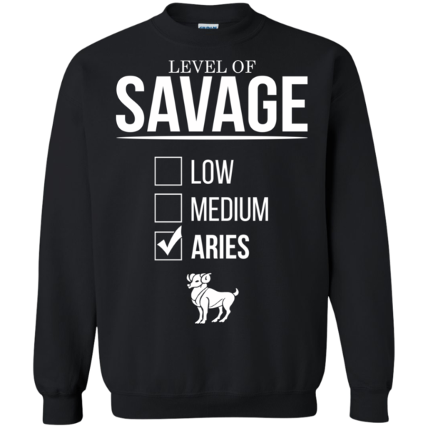 Level Of Savage Aries Shirt, Hoodie, Tank