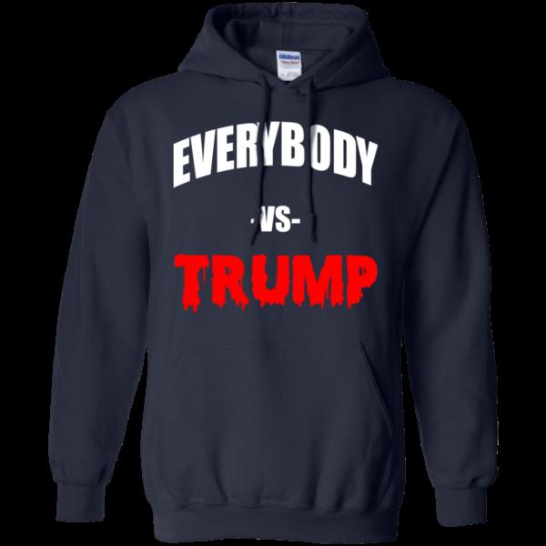 Everybody VS Trump Shirt, Hoodie, Tank