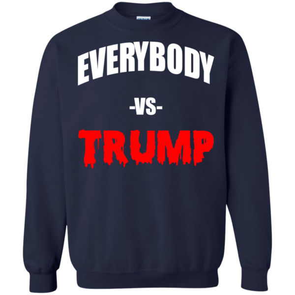Everybody VS Trump Shirt, Hoodie, Tank