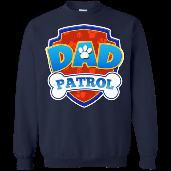 Dad patrol shirt, hoodie, tank