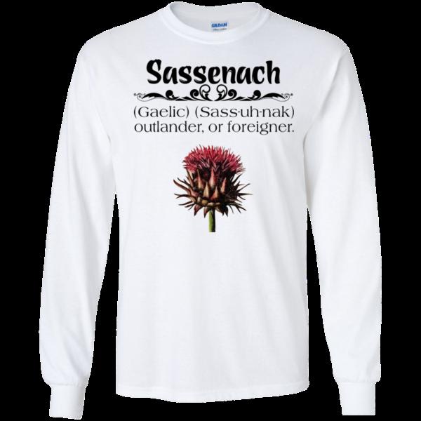 Sassenach – outlander or foreigner shirt, hoodie, tank