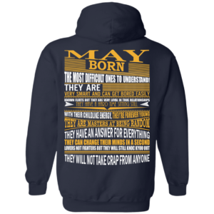 May Born – The Most Difficult Ones To Understand Shirt – Back Design