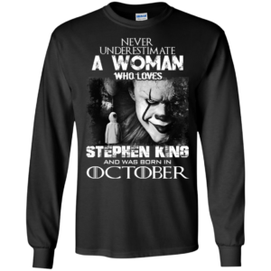 Never Underestimate A Woman Who Loves Stephen King And Was Born In September T-Shirt