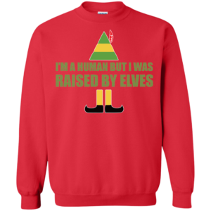 Buddy The Elf – I'm A Human But I Was Raised By Elves Christmas Sweater