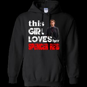 This girl loves her Spencer Reid Shirt, Hoodie, Tank