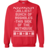 Jolliest Bunch Of This Side Of The Nuthouse Christmas Sweater