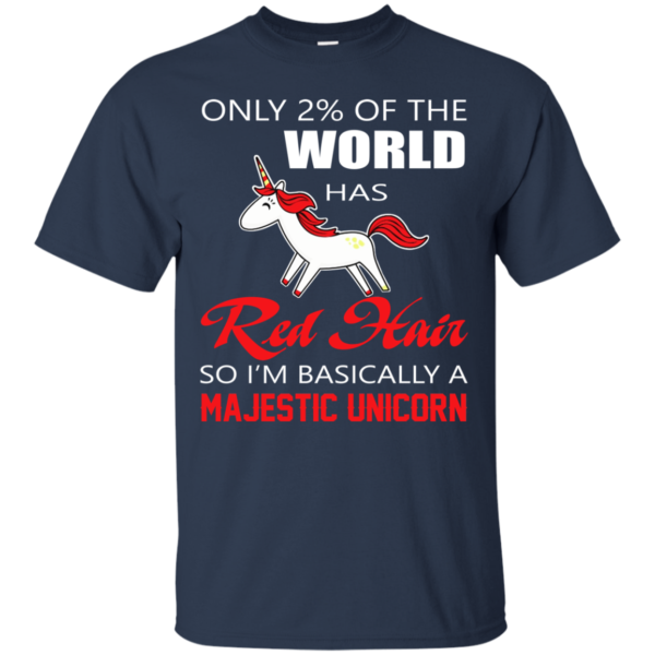 Red Hair – I'm Basically A Majestic Unicorn Shirt, Hoodie, Tank