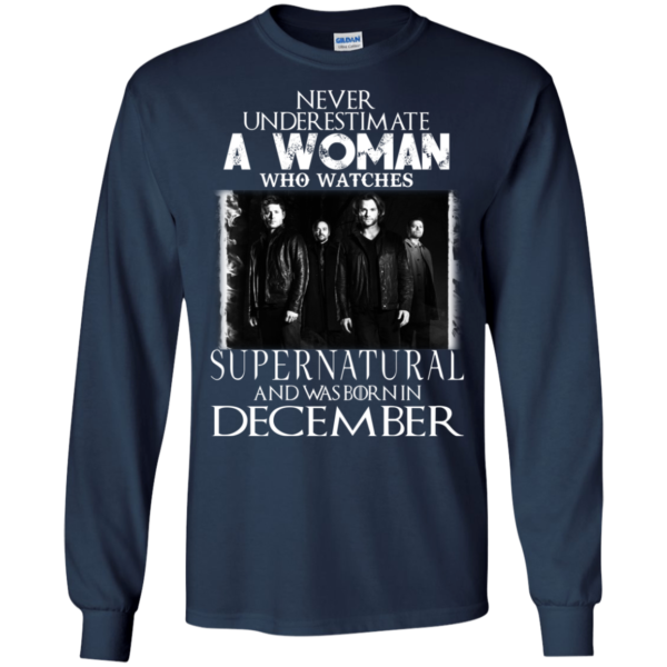 Never Underestimate A Woman Who Watches Supernatural And Was Born In December T-shirt