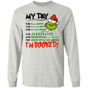 The Grinch – My Day – I'm Booked Christmas T-shirt