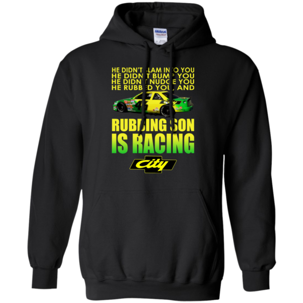 Rubbing Son Is Racing Shirt, Hoodie, Tank